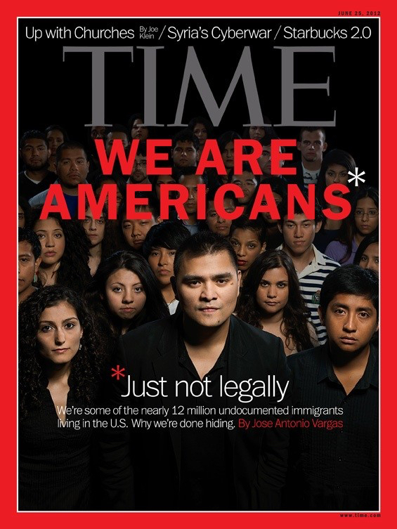 Cover of June 25, 2012 issue of TIME Magazine with Jose Antonio Vargas and other unauthorized immigrants.